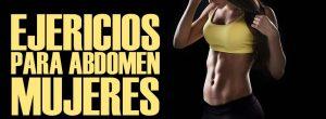 Ejercicios para abdomen mujeres