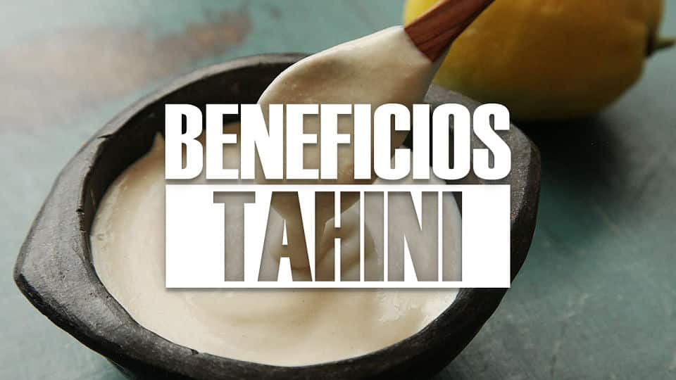 BENEFICIOS DEL TAHINI