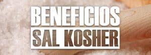 Beneficios de la sal kosher ¿Para qué sirve?